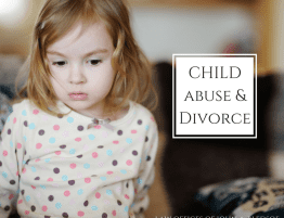 child abuse during a divorce