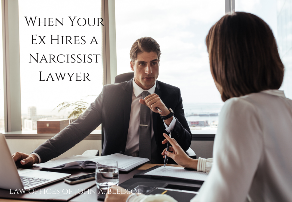 When Your Ex Hires a Narcissist Lawyer
