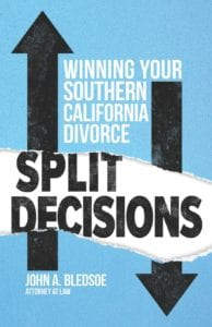Split Decisions: Winning Your Southern California Divorce